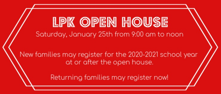 LPK Open House on January 25 from 9am to noon